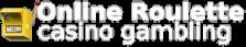 Online Roulette Casino Gambling
